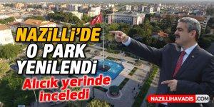 Nazilli'de o park yeni haline kavuştu