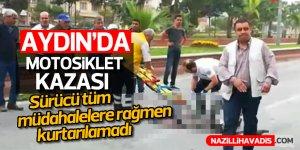 Aydın'da motosiklet kazası; 1 ölü