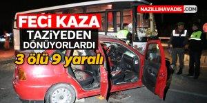 Feci kaza; 3 ölü,9 yaralı