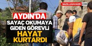 Aydın'da sayaç okumaya giden görevli hayat kurtardı