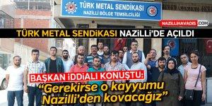 Türk Metal Sendikası Nazilli'de dualarla açıldı