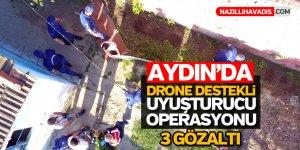 Aydın'da drone destekli uyuşturucu operasyonu