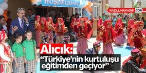 """Başkan Alıcık; """"Türkiye'nin kurtuluşu eğitimden geçiyor"""""""