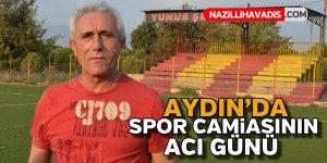 Aydın'da spor camiasının acı günü