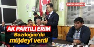 AK Partili Erim Bozdoğan'da müjdeyi verdi