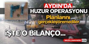 Aydın'da huzur operasyonu