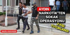 Aydın Narkotik'ten sokak operasyonu