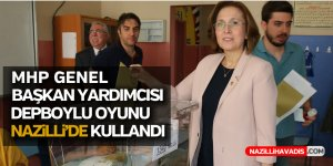 MHP Genel Başkan Yardımcısı Depboylu oyunu kullandı
