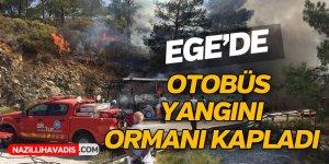 Ege'de Otobüs Yangını Ormanı Kapladı