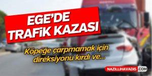 Ege'de Trafik Kazası