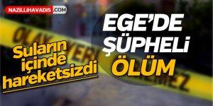 Ege'de şüpheli ölüm