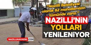 Nazilli Belediyesi yolları yeniliyor