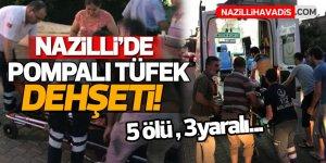 Nazilli'de Damat Dehşeti: 5 ölü 3 yaralı