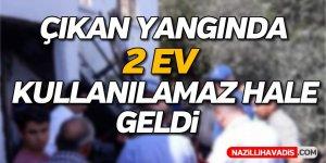 Aydın'da Çıkan Yangın 2 Evi Kullanılamaz Hale Getirdi