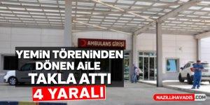 Kuyucak'ta yemin töreninden dönen aile takla attı; 4 yaralı