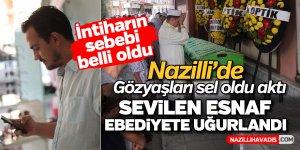 Nazilli'de sevilen esnaf ebediyete uğurlandı
