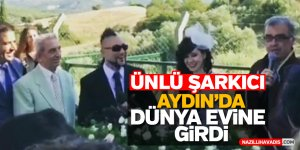 Ünlü şarkıcı Aydın'da dünya evine girdi