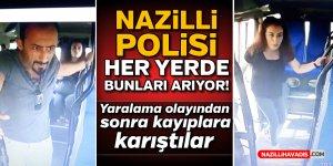 Nazilli polisi her yerde onları arıyor