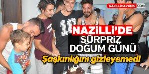Nazilli'de sürpriz doğum günü