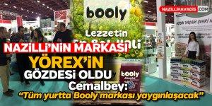 Nazilli'nin markası YÖREX'in gözdesi oldu