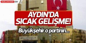 Aydın'da sıcak gelişme!