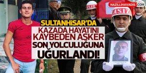 Aydın'da trafik kazasında hayatını kaybeden asker son yolculuğu!