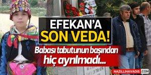 Efekan'a Son Veda!