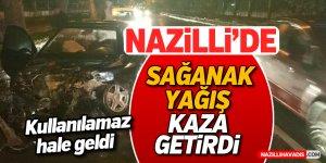 Nazilli'de sağanak yağış kaza getirdi