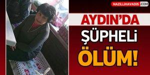 Aydın'da evinde ölü bulundu!