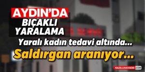 Aydın'da bıçaklı yaralama
