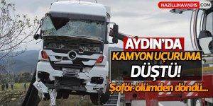 Aydın'da kamyon uçuruma düştü!