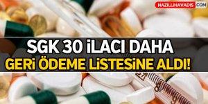 SGK 30 ilacı daha ödeme listesine aldı!