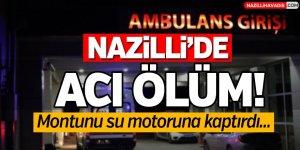 Nazilli'de Acı Ölüm!