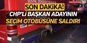 CHP'li Başkan Adayının seçim otobüsene saldırı