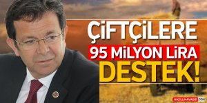 Çiftçilere  95 Milyon  Lira Destek!