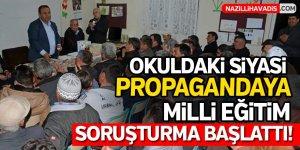 Okuldaki siyasi propagandaya Milli Eğitim soruşturma başlattı...