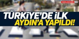 Türkiye'de İlk Aydın'a Yapıldı!