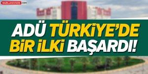 ADÜ Türkiye'de Bir İlki Başardı!
