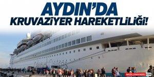 Aydın'da Kruvaziyer Hareketliliği!
