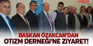 Başkan Özakcan'dan Otizm Derneği'ne Ziyaret!