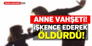 Anne vahşeti ! 16 yaşındaki kızını işkenceyle öldürdü !