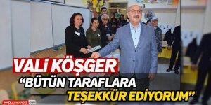 Vali Köşger: 'Centilmenliklerini bozmadılar'