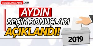 Aydın'da Seçim Sonuçları Açıklandı!