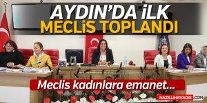 Aydın'da meclis kadınlara emanet!