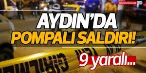 Aydın'da Pompalı Saldırı!
