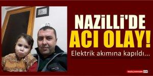 Nazilli'de Acı Olay!