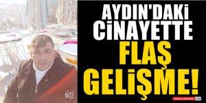 Aydın'daki Cinayette Flaş Gelişme!