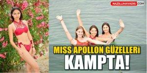 Miss Apollon güzelleri Aydın'da kampta!