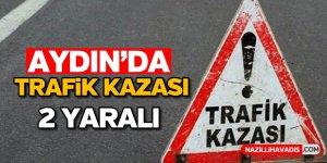 Aydın'da trafik kazası!