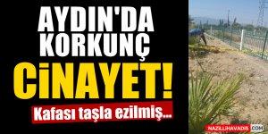 Aydın'da  korkunç cinayet!